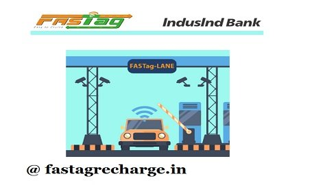 IndusInd Bank FasTag Online Application , Documents Required , Recharge Offers