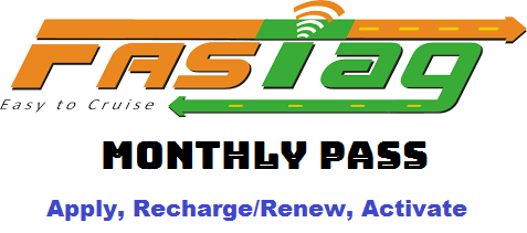 FASTag Monthly Pass Apply Online, Recharge FASTag Monthly Pass